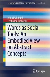 Words as Social Tools: An Embodied View on Abstract Concepts
