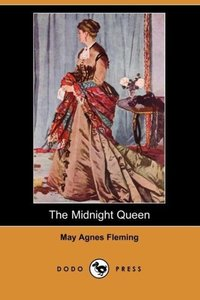 The Midnight Queen (Dodo Press)