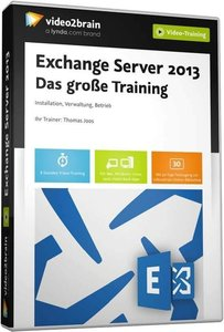 Exchange Server 2013 - Das große Training (Videotraining)