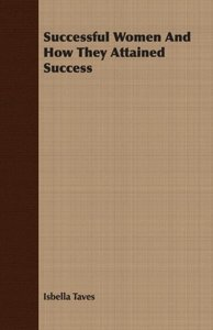 Successful Women And How They Attained Success