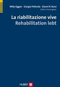 La riabilitazione vive - Rehabilitation lebt