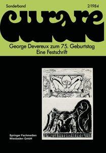 George Devereux zum 75. Geburtstag Eine Festschrift