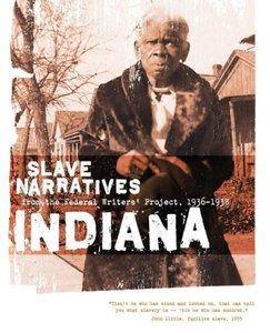 Indiana Slave Narratives