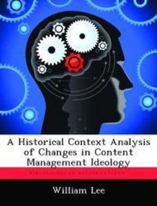 A Historical Context Analysis of Changes in Content Management I