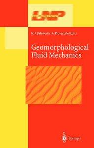 Geomorphological Fluid Mechanics
