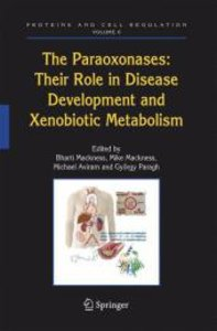 The Paraoxonases: Their Role in Disease Development and Xenobiot