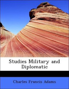 Studies Military and Diplomatic