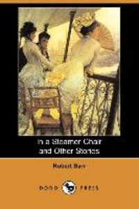 In a Steamer Chair and Other Stories (Dodo Press)