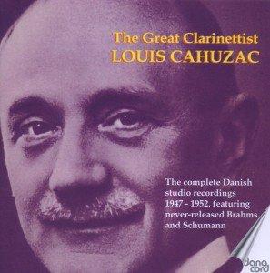 Der große Klarinettist Louis Cahuzac