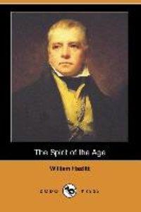 The Spirit of the Age (Dodo Press)