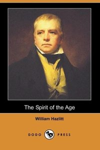 The Spirit of the Age (Dodo Press)