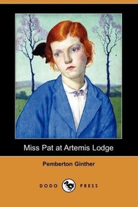 Miss Pat at Artemis Lodge (Dodo Press)
