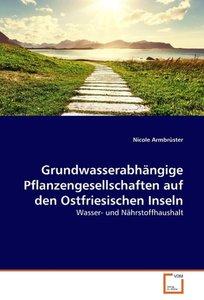Grundwasserabhängige Pflanzengesellschaften auf den Ostfriesisch