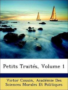 Petits Traités, Volume 1