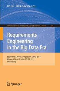 Requirements Engineering in the Big Data Era