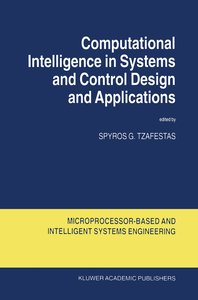 Computational Intelligence in Systems and Control Design and App