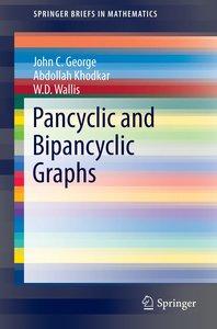 Pancyclic and Bipancyclic Graphs