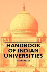 Handbook of Indian Universities