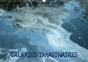 Galaxies imaginaires (Calendrier mural 2015 DIN A3 horizontal)