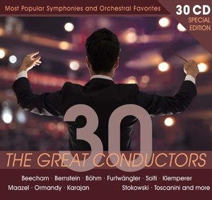 Special Edition: 30 Great Conductors