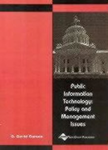 Public Information Technology: Policy and Management Issues