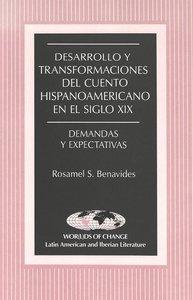 Desarrollo y transformaciones del cuento hispanoamericano en el