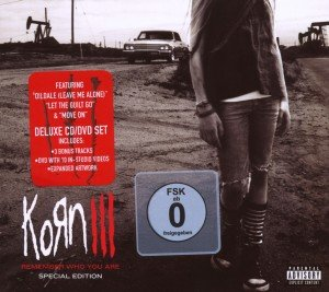 Korn III-Remember Who Your Are
