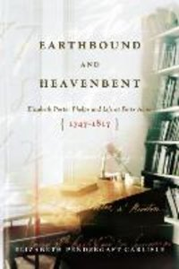 Earthbound and Heavenbent