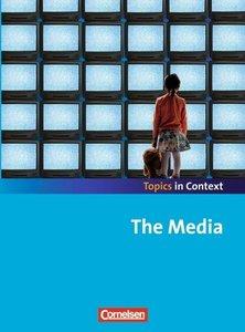 Context 21 - Topics in Context. The Media. Schülerheft