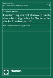 Einschätzung der Deliktschwere durch deutsche und griechische St