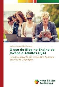 O uso do Blog no Ensino de Jovens e Adultos (EJA)