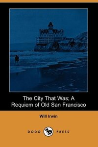 CITY THAT WAS A REQUIEM OF OLD