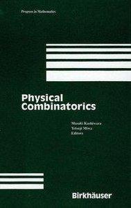 Physical Combinatorics