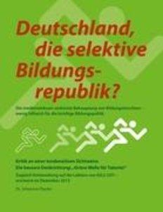 Deutschland, die selektive Bildungsrepublik?
