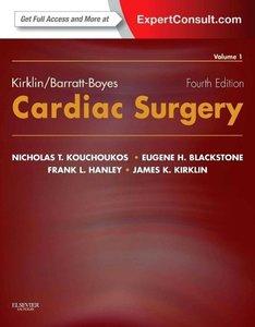 Kirklin / Barratt-Boyes Cardiac Surgery