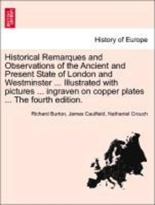 Historical Remarques and Observations of the Ancient and Present