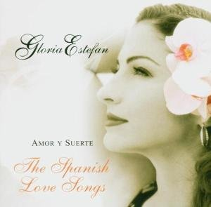 Amor Y Suerte (Spanish Love Songs)