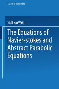 The Equations of Navier-Stokes and Abstract Parabolic Equations