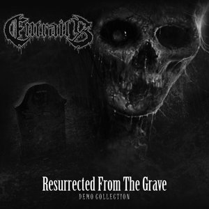 Resurrected From The Grave-Demo Collection