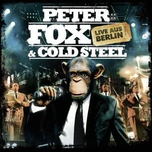 Peter Fox & Cold Steel-Live Aus Berlin