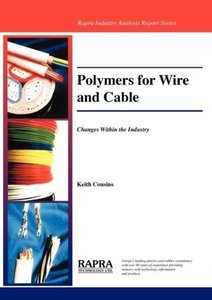 Polymers for Wire and Cable - Changes Within an Industry