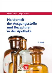 Haltbarkeit der Ausgangsstoffe und Rezepturen in der Apotheke