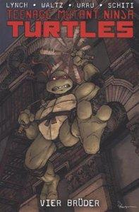 Teenage Mutant Ninja Turtles 03. Vier Brüder