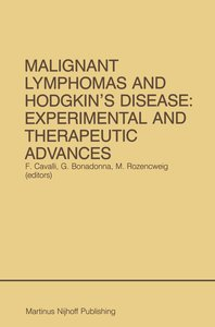 Malignant Lymphomas and Hodgkin's Disease: Experimental and Ther