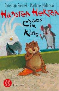 Hamster Hektor - Chaos im Käfig