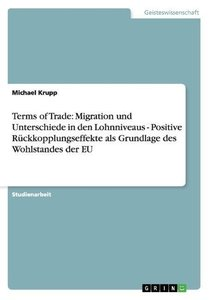 Terms of Trade: Migration und Unterschiede in den Lohnniveaus -