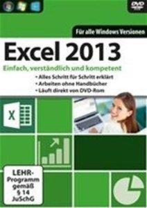 Excel 2013 Lernkurs - Einfach, verständlich und kompetent