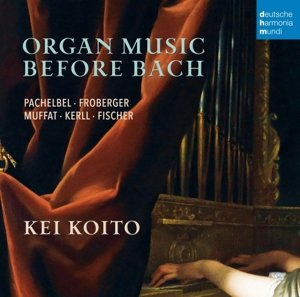 Organ Music Before Bach-Works By Pachelbel,Frob