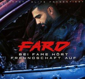 Bei Fame Hört Freundschaft Auf (Deluxe Edition)