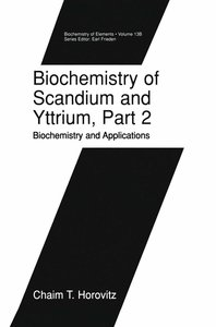 Biochemistry of Scandium and Yttrium, Part 2: Biochemistry and A